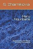Meru Mountains: (Hyperborea and Aryan ancestral homeland)