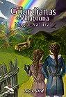 Las Guardianas de Villabruna: Magia Natural par Bird