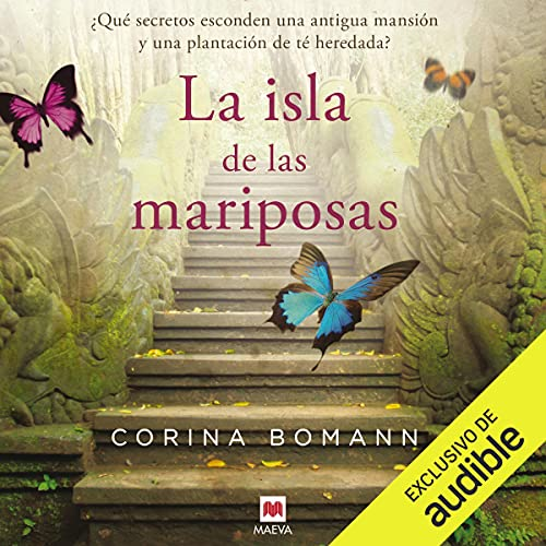 La isla de las mariposas Audiobook By Corina Bomann, Valentín Ugarte Arrojo - traductor cover art