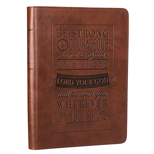 Christian Art Gifts Brown Faux Leather Journal | Be Strong and Courageous Joshua 1:9 Bible Verse | Handy-sized Flexcover Inspirational Notebook ... 240 Lined Pages, Gilt Edges, 5.5 x 7 Inches