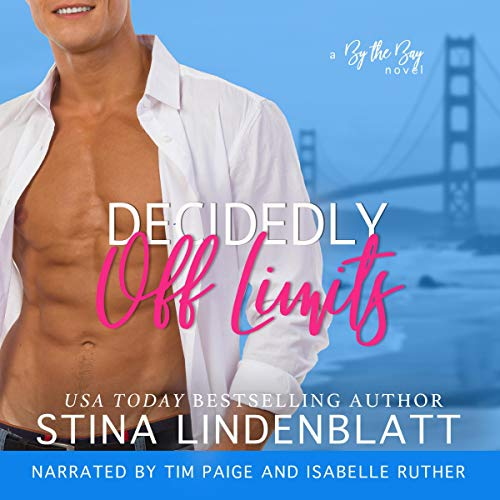 Decidedly off Limits Audiobook By Stina Lindenblatt cover art