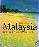 Malaysia. Tiere und Pflanzen der Inselwelt - Gerald Cubitt