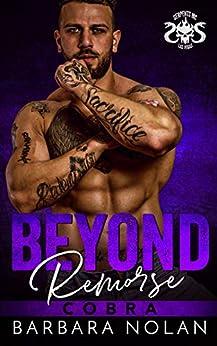 Beyond Remorse/Cobra (Serpents MC Las Vegas Book 2) by [Barbara Nolan]