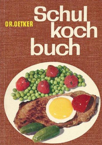 Dr. Oetker Schulkochbuch für den Gasherd.