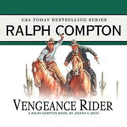 Vengeance Rider: A Ralph Compton Novel