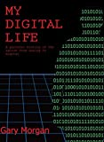 My Digital Life: A Personal History Of The Switch From Analog To Digital (English Edition)