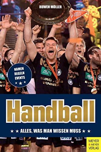 Handball: Alles, was man wissen muss