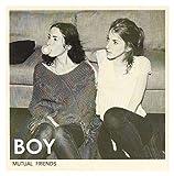 Songtexte von BOY - Mutual Friends