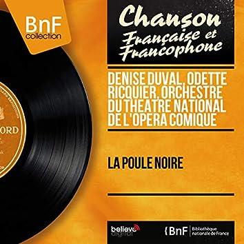 La poule noire (feat. Jean Giraudeau, Jean Vieuille) [Mono version]