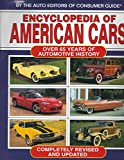 Encyclopedia of American Cars: Over 65 Years of Automotive History