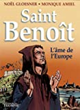 Saint Benoît - L'âme de l'Europe