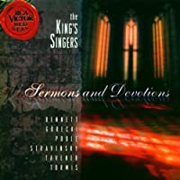 Sermons & Devotions by King's Singers