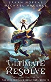 Ultimate Resolve (The Exceptional S. Beaufont Book 12)