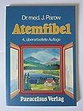 Atemfibel - Julius Parow