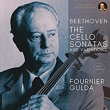 Beethoven: The Cello Sonatas and Variations