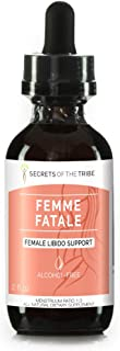 Secrets Of The Tribe - Femme Fatale, Herbal Supplement Blend Drops Alcohol-Free Liquid Extract, Female Libido Support (2 fl oz)