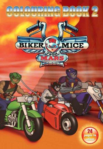 Biker Mice from Mars: Colouring Bk.2