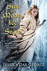 Sun and Moon Ice and Snow by Jessica Day George, book deals, fairy tale retellings