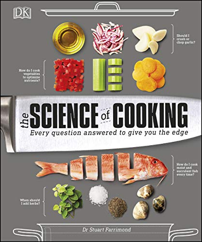 The Science of Cooking: Every Question Answered to Perfect your Cooking (English Edition)