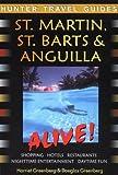 St Martin, St Barts & Anguilla Alive!
