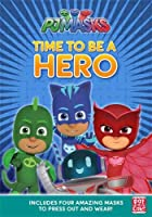 PJ Masks: Time to Be a Hero: A press-out masks book