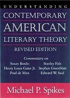 Understanding Contemporary American Literary Theory (Understanding Contemporary American Literature)