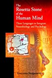 The Rosetta Stone of the Human Mind: Three languages to integrate neurobiology and psychology - Vincenzo Sanguineti