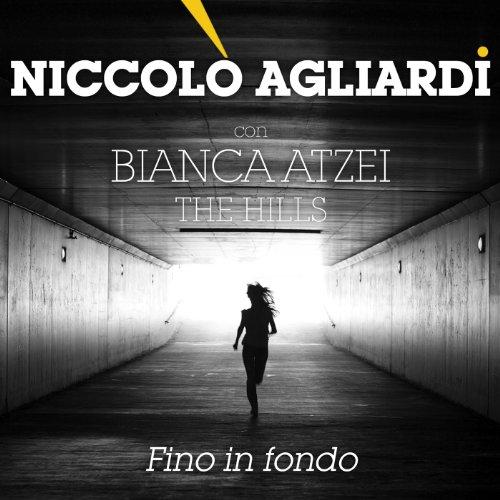 Fino in fondo (feat. Bianca Atzei)