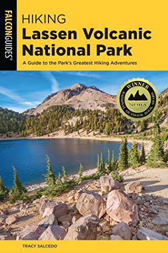 Hiking Lassen Volcanic National Park: A Guide To The Park's Greatest Hiking Adventures (Regional Hiking Series) (English Edition)