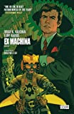 Ex Machina: Book One