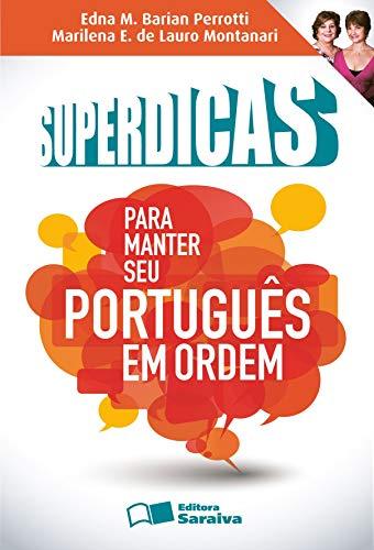 SUPERDICAS PARA MANTER SEU PORTUGUÊS EM ORDEM