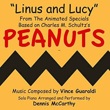 """""""Linus and Lucy"""" - from the Animated Specials Based On Charles Schulz's """"Peanuts"""" (Vince Guaraldi) - Single"""