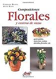 Composiciones florales y centros de mesa