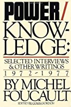 By Michel Foucault - Power/Knowledge: Selected Interviews and Other Writings, 1972-1977 (1st American Ed) (7/13/88)
