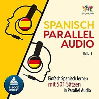 Spanisch Parallel Audio - Einfach Spanisch lernen mit 501 Sätzen in Parallel Audio - Teil 1 Titelbild