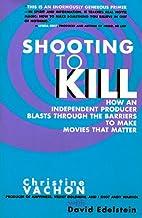 表紙: Shooting to Kill (English Edition)   Christine Vachon