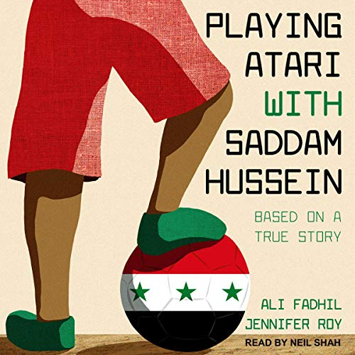 Playing Atari with Saddam Hussein cover art