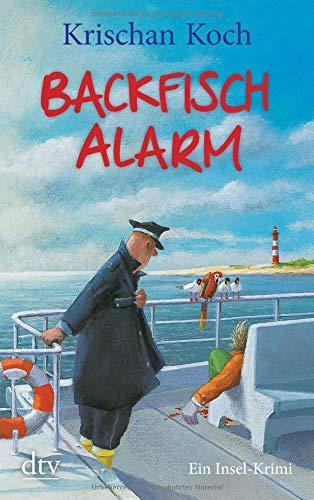 Image of Backfischalarm: Ein Inselkrimi (Thies Detlefsen & Nicole Stappenbek, Band 5)