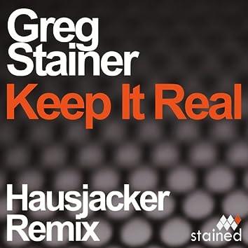 Keep It Real - Hausjacker Remix