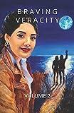 Braving Veracity: Personal Essays by Brandywine Women Writers (Volume 2)