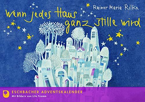 Wenn jedes Haus ganz stille wird: Eschbacher Adventskalender