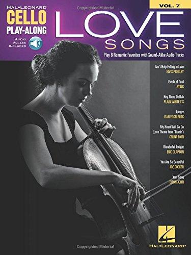 Love songs +enregistrements online: Cello Play-Along Volume 7 (Hal Leonard Cello Play-Along)