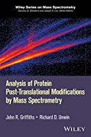 Analysis of Protein Post-Translational Modifications by Mass Spectrometry (Wiley Series on Mass Spectrometry)
