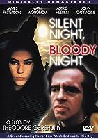 Silent Night, B;oody Night