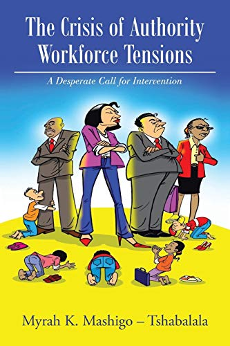 Book: The Crisis of Authority - Workforce Tensions by Myrah Tshabalala