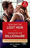Seducing The Lost Heir / Taking On The Billionaire: Seducing the Lost Heir (Clashing Birthrights) / Taking on the Billionaire (Redhawk Reunion)
