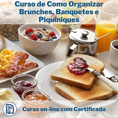 Curso Online de Como Organizar Brunches, Banquetes e Piquiniques com Certificado