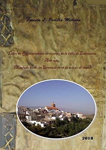 Libro de Repartimiento de suertes de la villa de Labruzena. Año 1574.