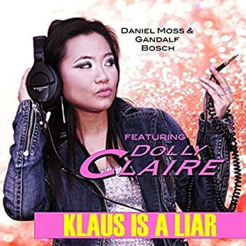 Klaus Is a Liar