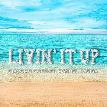 Livin' It Up (feat. Manuel Casisa)